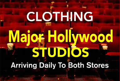 Clothing from Major Hollywood Studios Arriving Daily to Both Stores